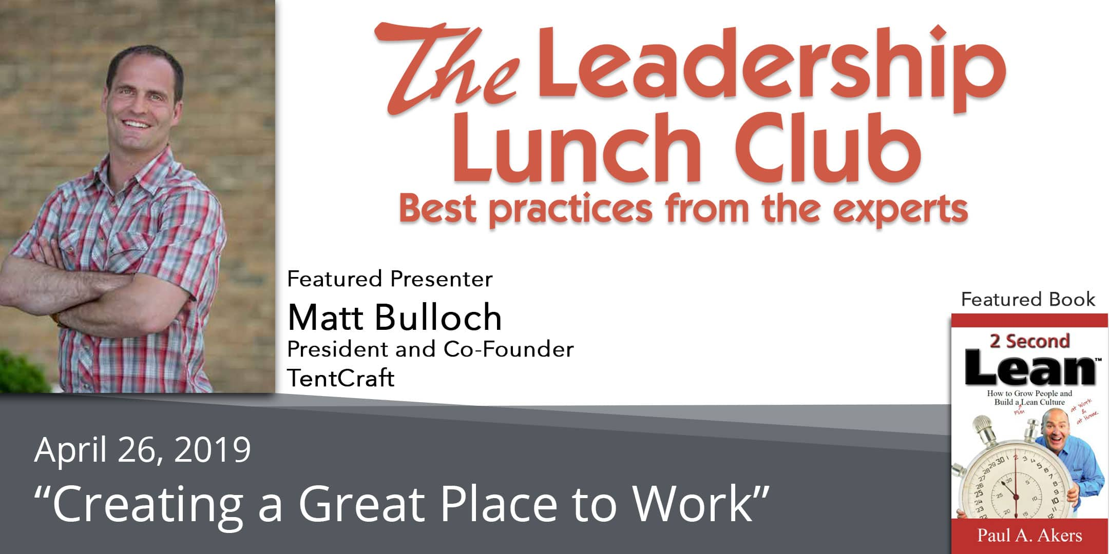 Read more about the article April 26 – Creating a Great Place to Work – with Matt Bulloch