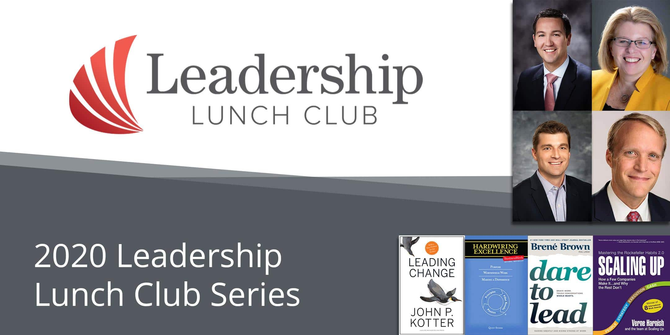 Read more about the article 2020 Leadership Lunch Club Series