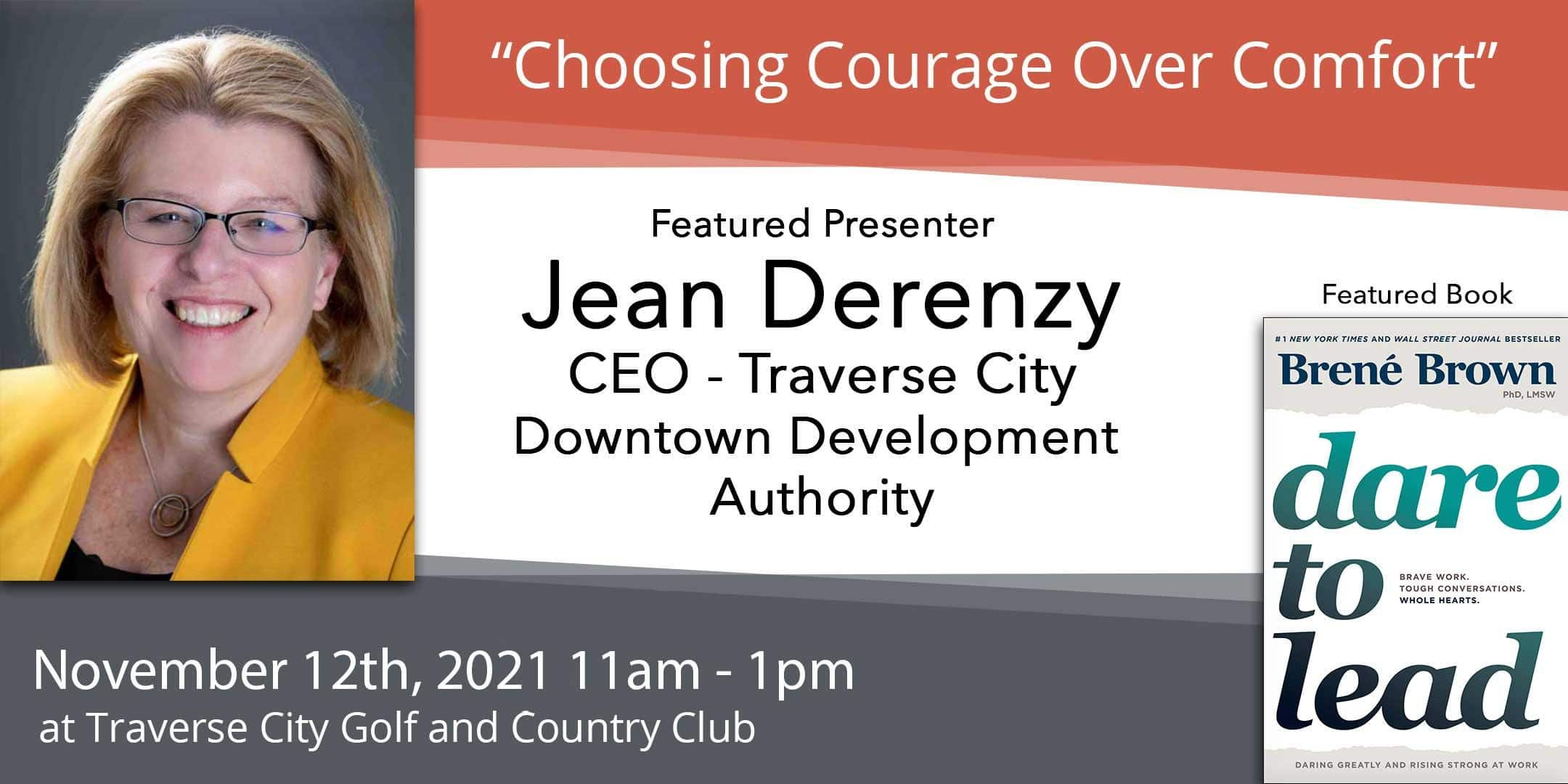 """Read more about the article Nov 12 – Jean Derenzy, """"Choosing Courage Over Comfort"""""""