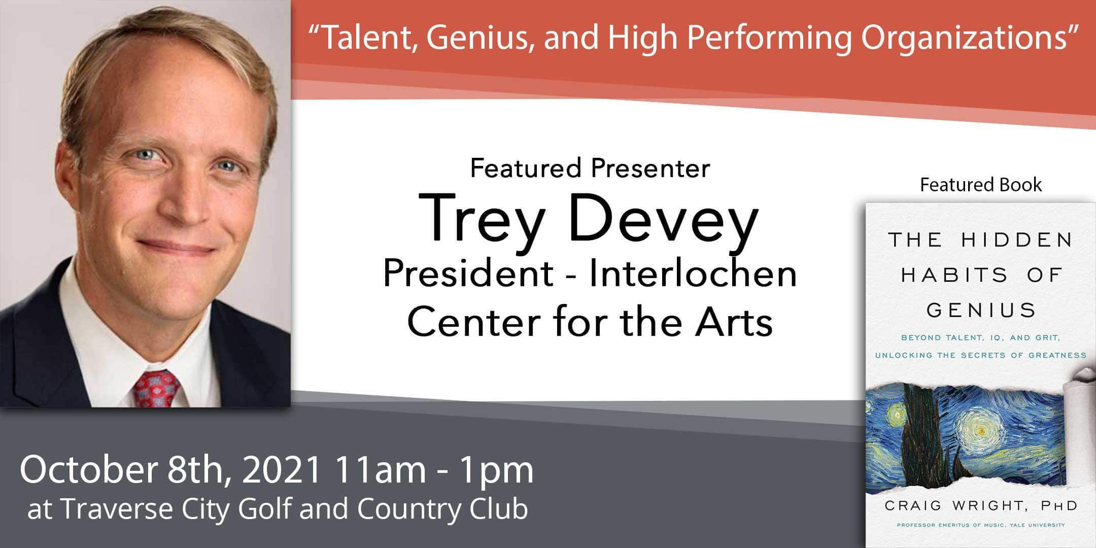 """Read more about the article Oct 8 – Trey Devey, """"Talent, Genius, and High Performing Organizations"""""""
